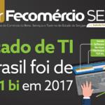 Mercado de TI no Brasil foi de US$ 39,1 bilhões em 2017