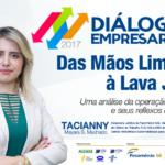 """""""Lava Jato"""" é tema de discussão dos Diálogos Empresariais"""