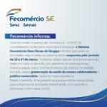 Suspensão das atividades do Sistema Fecomércio/Sesc/Senac